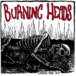 "Burning Heads ""Choose Your..."