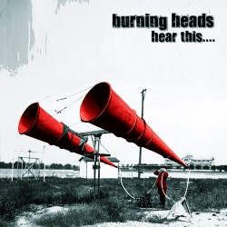 "Burning Heads ""Hear..."