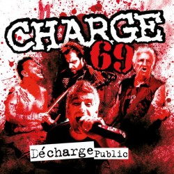 "Charge 69 ""Décharge Public"" LP"