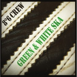 """8°6 crew """"Green and white..."""