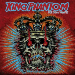 "King Phantom ""True sign of..."