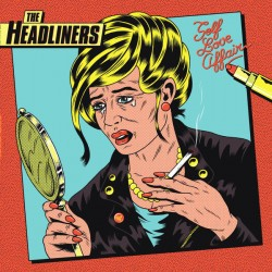 "Headliners ""Self Love..."