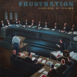 """Frustration """"Empire of..."""